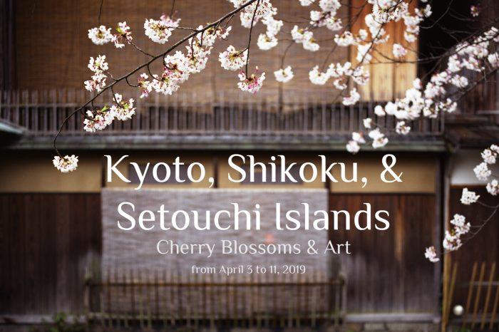 "Photo Tour Japan Spring 2019: KYOTO, SHIKOKU & SETOUCHI ISLANDS ""Cherry Blossoms & Art"""