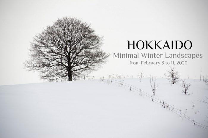 "Photo Tour Japan Winter 2020: HOKKAIDO ""Minimal Winter Landscapes"""