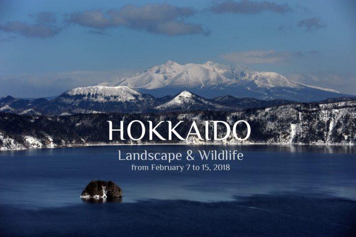 """Photo Tour to Hokkaido, Japan 2018 """"Landscape & Wildlife"""""""