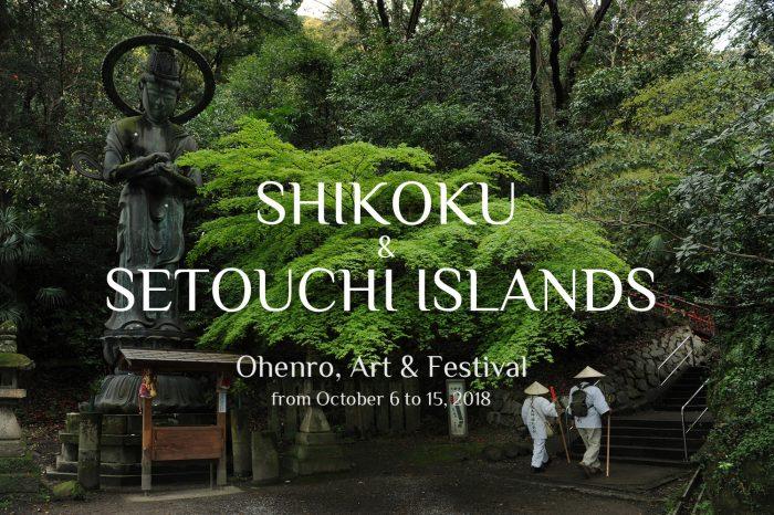 "Photo Tour to Shikoku & Setouchi Islands, Japan 2018 ""Art, Ohenro & Festival"""